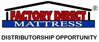 Own Your Own Factory Direct Mattress Store. No Franchise Fee. No Royalties.