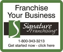 Signature Franchising Franchise Development, FDD, Renewals, Franchise Manuals & Sales